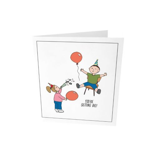 Greeting card - You're getting big